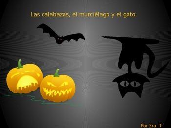 SPANISH las calabazas, el murciélago, y el gato