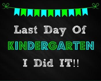 last day of kindergarten sign