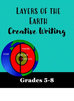 layers of the Earth creative writing assignment