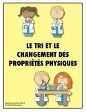 le Changement des Propriétés Physiques