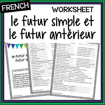 le futur simple et le futur antérieur – feuille - worksheet
