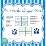 le marché de questions - French Questions - Speaking Activ