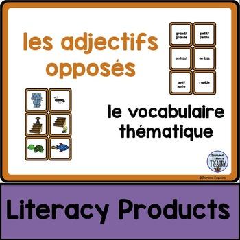 le vocabulaire thématique - les adjectifs opposés