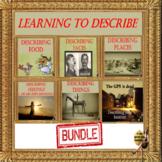 learning to describe -  bundle for ESL, EFL, ELL adult conversation