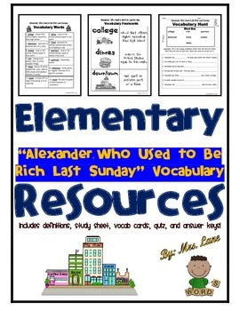 "Elementary ""Alexander, Who Used to Be Rich Last Sunday"" Vocabulary Resources"
