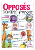 les opposés / contraires - French domino game primary scho