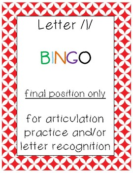 letter /l/ BINGO (final position only)