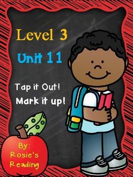 level 3 - Unit 11 Tap it Out! Mark it Up!