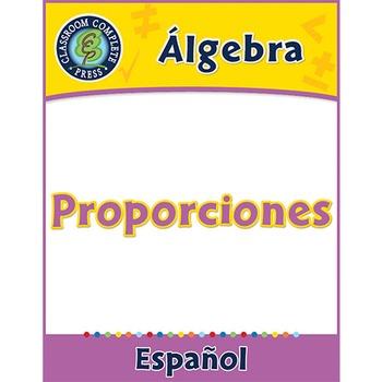 Álgebra: Proporciones Gr. 6-8