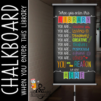 library CHALK - Classroom Decor: SMALL BANNER, When You Enter this Library