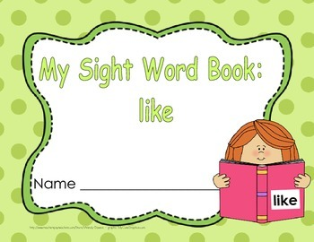 """Sight Word Practice Book and Emergent Reader-""""like"""""""