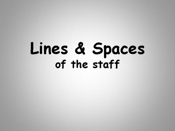 lines and spaces of the staff
