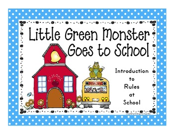 little green monster goes to school: an intro to the need for rules at school