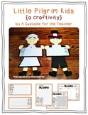 Little Pilgrim Kids {Craftivity}