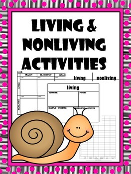 living/nonliving science & math integrated activities