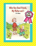 Mother's Day - Reader's Theater for We're Very Good Friends, My Mother and I