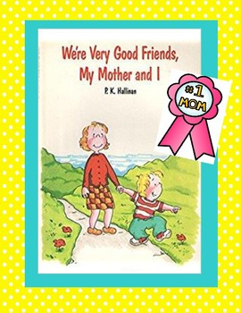 Mother's Day - Reader's Theater for We're Very Good Friend