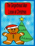 The Gingerbread Man Loose at Christmas -- Language, Writing, and Math!