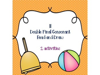 ll Double Final Consonant Read-and-Draw
