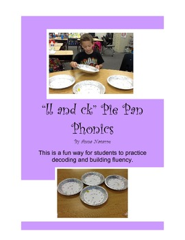 ll and ck Pie Pan Phonics