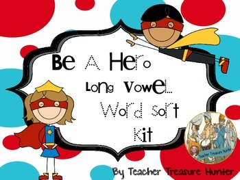 long VOWEL word sort & game BE A HERO! Superhero theme