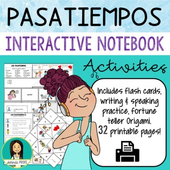 Los pasatiempos / Spanish Past-Times Flash Cards and Interactive Notebook