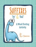 'ly' and 'ful' suffixes word sorting activity