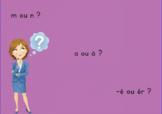 [Jour 1] m ou n // a ou à // -é ou er ? (5 exercices + voc