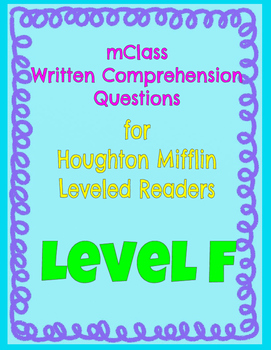 *FREEBIE* mClass Questions for Houghton Mifflin Leveled Readers--Level F