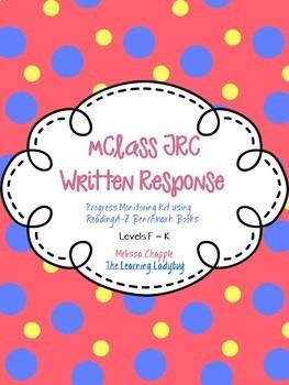 mClass TRC Written Responses for ReadingA-Z Benchmark Books Lvls F to K