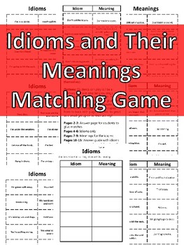 Idioms and Their Meanings Game Idioms Activity Idioms Center Matching Idioms