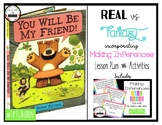 Will You Be My Friend Lesson (REAL and Fantasy incorporating INFERENCES)