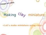 making clay miniature