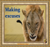 Excuses -  learn how to make them properly! ESL adult & ki