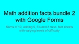 math addition bundle  with google forms pack 2