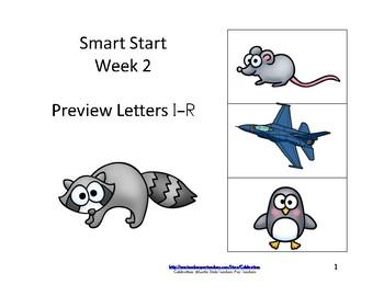 Reading Groups: Start Smart, Week 2: Letter I-R