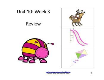 Wonders Reading Groups: Unit 10, Week 3: Review