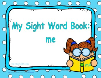 """Sight Word Book and Emergent Reader-""""me"""""""