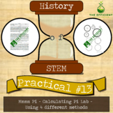 mmmm Pi - Calculate Pi with 4 different methods - History of STEM practicals