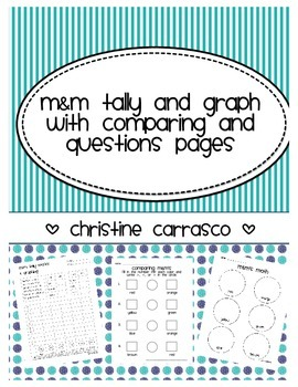 m&m's Tally and Graphing Activity with Questions and Comparing Pages