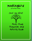 mockingbird Novel Study Discussion and Activity Guide