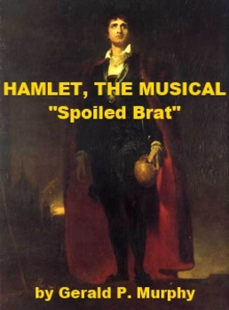 mp3 from Hamlet the Musical - Spoiled Brat