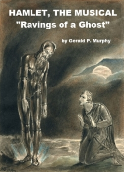 mp3 from Hamlet the Musical - The Ravings of a Ghost