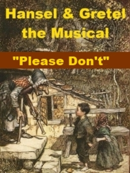 mp3 from Hansel and Gretel the Musical - Please Don't Leave Us All Alone