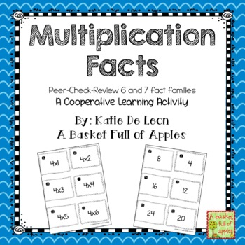 multiplication facts 6 and 7: Cooperative Learning Peer-Check-Review