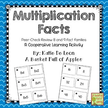 multiplication facts 8 and 9: Cooperative Learning Peer-Check-Review