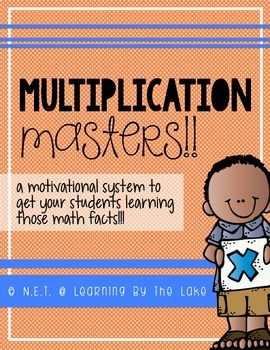 multiplication masters! {a system to motivate students to learn math facts!}