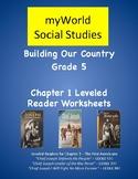 myWorld Grade 5 Leveled Readers Comprehension Worksheets for Chapter 1