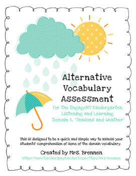 "EngageNY Kindergarten ""Seasons and Weather"" Domain Alternative Assessment"