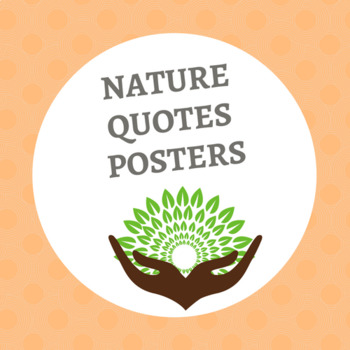 Nature Quotes Posters Classroom Displays By Curtis Sensei Tpt
